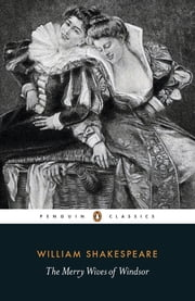 The Merry Wives of Windsor ebook by William Shakespeare,Catherine Richardson,Catherine Richardson