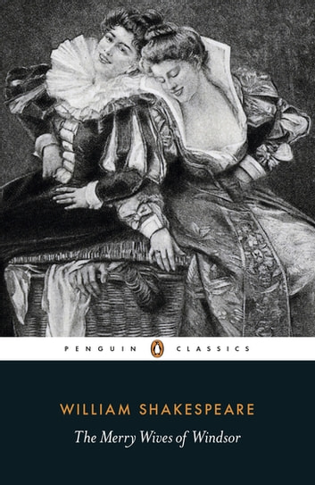 The Merry Wives of Windsor eBook by William Shakespeare,Catherine Richardson