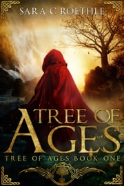 Tree of Ages ebook by Sara C Roethle