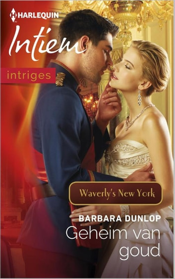 Geheim van goud - Waverly's New York ebook by Barbara Dunlop