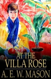 At the Villa Rose ebook by A.E.W. Mason