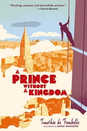 A Prince Without a Kingdom ebook by Timothee De Fombelle