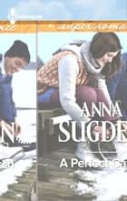A Perfect Catch ebook by Anna Sugden