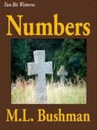 Numbers ebook by M.L. Bushman