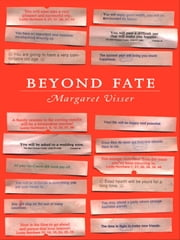 Beyond Fate ebook by Margaret Visser