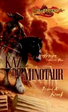 Kaz the Minotaur ebook by Richard Knaak