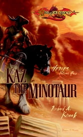 Kaz the Minotaur - Heroes, Book 4 ebook by Richard Knaak