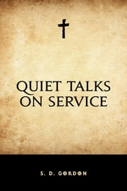 Quiet Talks on Service ebook by S. D. Gordon