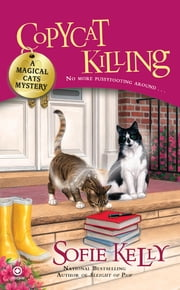 Copycat Killing - A Magical Cats Mystery ebook by Sofie Kelly