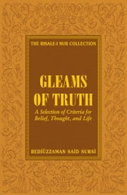 Gleams Of Truth ebook by Ali Unal
