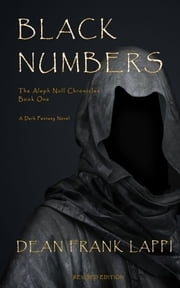 Black Numbers: The Aleph Null Chronicles: Book One ebook by Dean Lappi