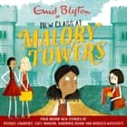 Malory Towers: New Class at Malory Towers - Four brand-new Malory Towers オーディオブック by Enid Blyton, Rebecca Westcott Smith, Narinder Dhami, Patrice Lawrence, Lucy Mangan, Beth Eyre
