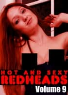 Hot and Sexy Redheads Volume 9 - An erotic photo book ebook by Leanne Holden
