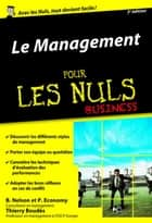 Le Management pour les Nuls poche Business, 3e édition ebook by Thierry BOUDÈS, Peter ECONOMY, Bob NELSON