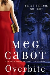 Overbite ebook by Meg Cabot
