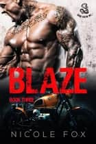 Blaze (Book 3) - Iron Crew MC, #3 ebook by