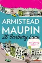 28 Barbary Lane ebook by Armistead Maupin