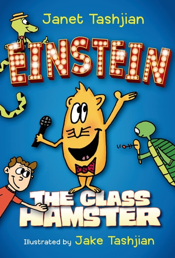 Einstein the Class Hamster ebook by Janet Tashjian