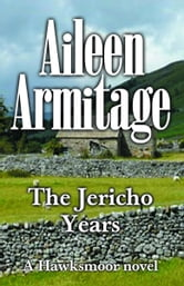 Jericho Years ebook by Aileen Armitage