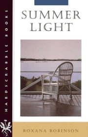 Summer Light ebook by Roxana Robinson