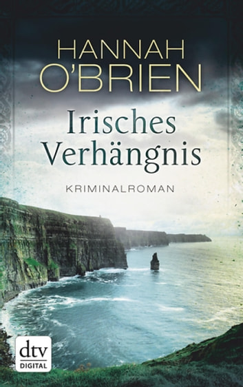 Irisches Verhängnis - Kriminalroman ebook by Hannah O'Brien