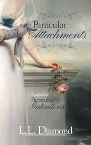 Particular Attachments ebook by LL Diamond