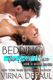 Bedding The Best Man ebook by Virna DePaul