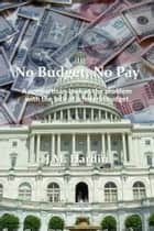 No Budget, No Pay ebook by J.M. Hardin