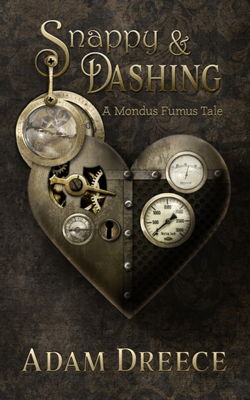 Snappy and Dashing ebook by Adam Dreece