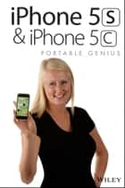 iPhone 5S and iPhone 5C Portable Genius ebook by McFedries