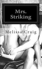 Mrs. Striking ebook by Melissa Craig