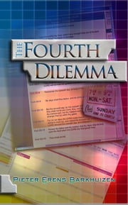 The Fourth Dilemma ebook by Pieter Erens Barkhuizen