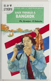 Eaux troubles à Bangkok ebook by Philippe Granjon,Pascal Deloche