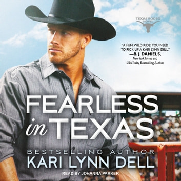 Fearless in Texas audiobook by Kari Lynn Dell