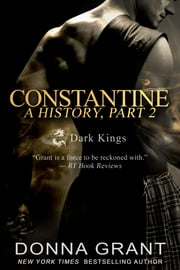 Constantine: A History Part 2 ebook by Donna Grant