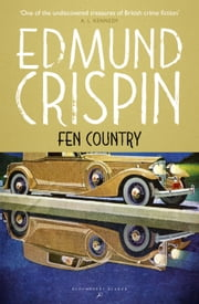 Fen Country ebook by Edmund Crispin