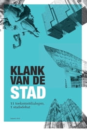 Klank van de stad ebook by Philippe De Backer, Joost Germis