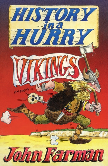 History in a Hurry: Vikings ebook by John Farman