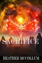 Sacrifice ebook by Heather  McCollum