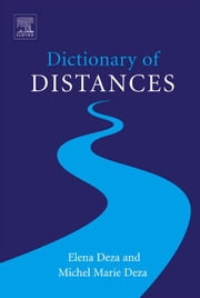 Dictionary of Distances ebook by Deza, Michel-Marie