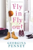 Fly In Fly Out ebook by Georgina Penney Penney