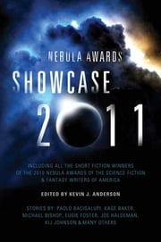 The Nebula Awards Showcase 2011 ebook by Kevin J. Anderson
