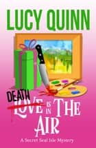 Death is in the Air ebook by Lucy Quinn