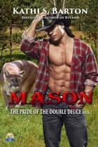 Mason ebook by Kathi S Barton