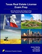 Texas Real Estate License Exam Prep: All-in-One Review and Testing to Pass Texas' Pearson Vue Real Estate Exam ebook by Stephen Mettling,David Cusic,Ryan Mettling,Dan Hamilton