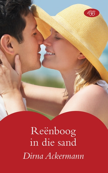 Reënboog in die sand ebook by Dirna Ackermann