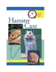 Quick and Easy Hamster Care ebook by Pet Experts at TFH