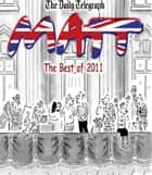 The Best of Matt 2011 ebook by Matt Pritchett