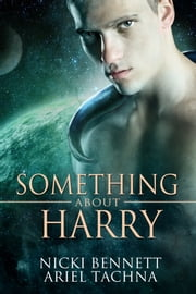 Something About Harry ebook by Ariel Tachna, Nicki Bennett