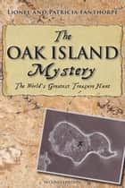 The Oak Island Mystery ebook by Lionel & Patricia Fanthorpe